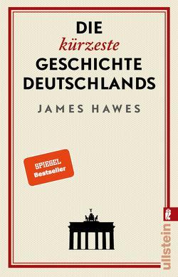Die kürzeste Geschichte Deutschlands von Hawes,  James, Pauli,  Stephan