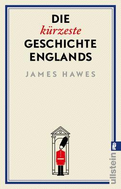 Die kürzeste Geschichte Englands von Hawes,  James, Pauli,  Stephan