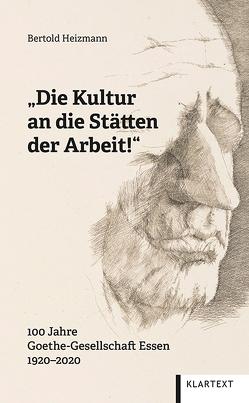 """""""Die Kultur an die Stätten der Arbeit!"""" von Heizmann,  Bertold"""