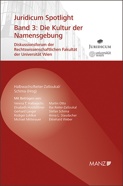 Die Kultur der Namensgebung von Halbwachs,  Verena T., Reiter-Zatloukal,  Ilse, Schima,  Stefan