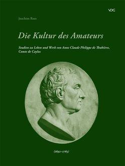 Die Kultur des Amateurs von Rees,  Joachim