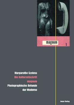 """Die Kulturzeitschrift """"magnum"""" von Szeless,  Margarethe"""