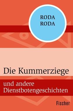 Die Kummerziege von Roda Roda,  Alexander