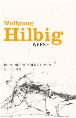 Die Kunde von den Bäumen von Bong,  Jörg, Hilbig,  Wolfgang, Hosemann,  Jürgen, Vogel,  Oliver