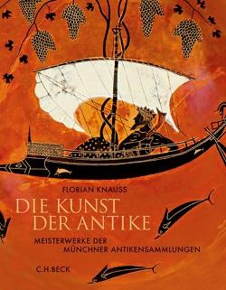 Die Kunst der Antike von Knauß,  Florian