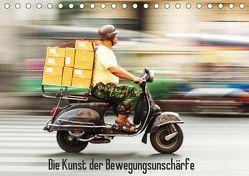 Die Kunst der Bewegungsunschärfe (Tischkalender 2018 DIN A5 quer) von Müller,  Christian