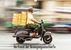 Die Kunst der Bewegungsunschärfe (Wandkalender 2018 DIN A3 quer) von Müller,  Christian