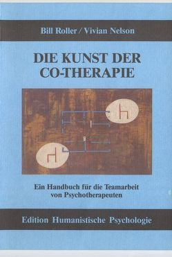 Die Kunst der Co-Therapie von Heimannsberg,  Barbara, Nelson,  Vivian, Roller,  Bill, Satir,  Virginia
