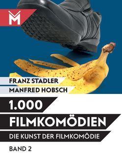 Die Kunst der Filmkomödie / Die Kunst der Filmkomödie von Hobsch,  Manfred, Stadler,  Franz