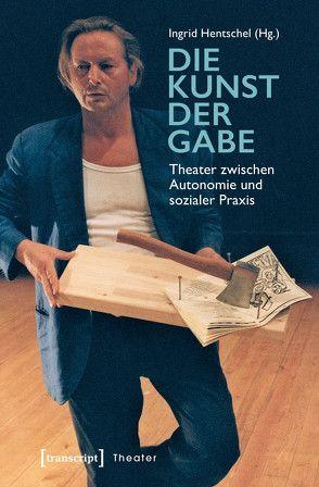 Die Kunst der Gabe von Hentschel,  Ingrid