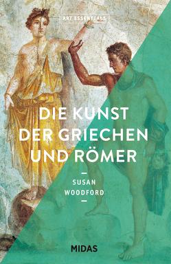 Die Kunst der Griechen und Römer (ART ESSENTIALS) von Woodford,  Susan