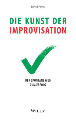 Die Kunst der Improvisation von Polzin,  Harald