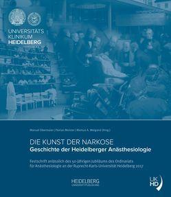 Die Kunst der Narkose von Meister,  Florian, Obermaier,  Manuel, Weigand,  Markus A.