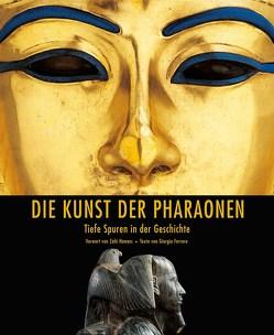Die Kunst der Pharaonen von Ferrero; Giorgio
