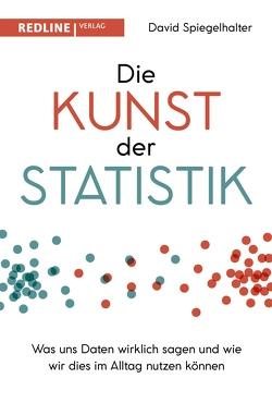 Die Kunst der Statistik von Bertheau,  Nikolas, Spiegelhalter,  David