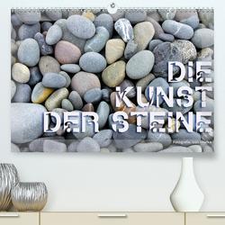 Die Kunst der Steine / 2021 (Premium, hochwertiger DIN A2 Wandkalender 2021, Kunstdruck in Hochglanz) von Haafke,  Udo