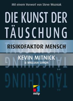 Die Kunst der Täuschung von Mitnick,  Kevin D, Simon,  William