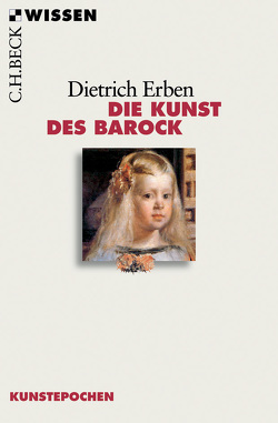 Die Kunst des Barock von Erben,  Dietrich