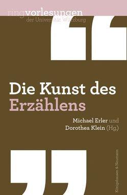 Die Kunst des Erzählens von Erler,  Michael, Klein,  Dorothea