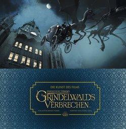 Die Kunst des Films Phantastische Tierwesen: Grindelwalds Verbrechen von Krätschmar,  Tania, Power,  Dermot