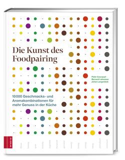 Die Kunst des Foodpairing von Coucquyt,  Peter, Lahousse,  Bernard, Langenbick,  Johan