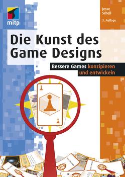 Die Kunst des Game Designs von Schell,  Jesse