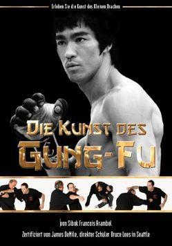 Die Kunst des Gung-Fu von Arambel,  Francois, Masberg,  Mario
