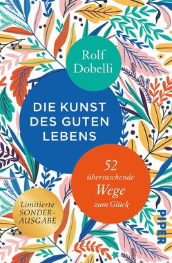 Die Kunst des guten Lebens von Dobelli,  Rolf, El Bocho