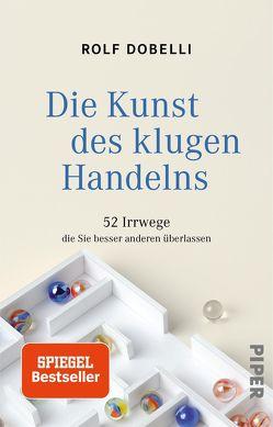 Die Kunst des klugen Handelns von Dobelli,  Rolf, Lang,  Birgit