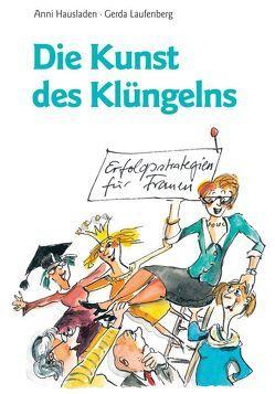 Die Kunst des Klüngelns von Hausladen,  Anni, Laufenberg,  Gerda