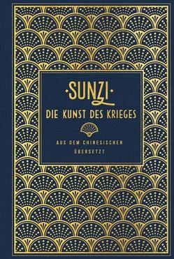 Die Kunst des Krieges von Suntsu, Sunzi, Tsu,  Sun