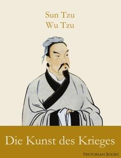 Die Kunst des Krieges von Tzu,  Sun, Tzu,  Wu