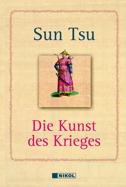 Die Kunst des Krieges von Suntzu, Sunzi, Tsu,  Sun, Tzu,  Sun