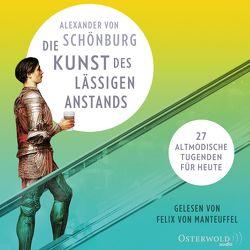 Die Kunst des lässigen Anstands von von Manteuffel,  Felix, von Schönburg,  Alexander