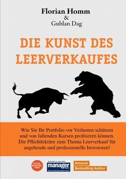 Die Kunst des Leerverkaufes von Dag,  Gublan, Homm,  Florian, Müller,  Florian