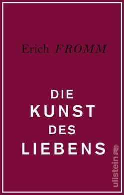 Die Kunst des Liebens von Fromm,  Erich
