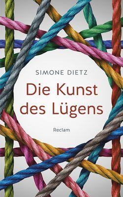 Die Kunst des Lügens von Dietz,  Simone