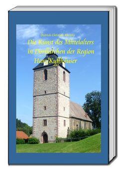Die Kunst des Mittelalters in Dorfkirchen der Region Harz-Kyffhäuser von Kuczera,  Dietrich Christian
