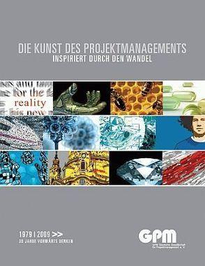 Die Kunst des Projektmanagements. Inspiriert durch den Wandel von Wagner,  Reinhard