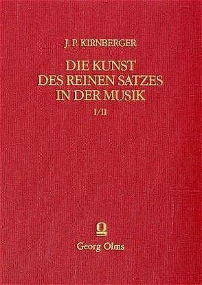 Die Kunst des reinen Satzes in der Musik von Kirnberger,  Johann Ph