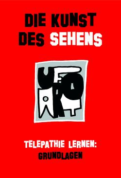 Die Kunst des Sehens von Blassnig,  Wolfgang