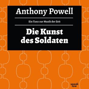Die Kunst des Soldaten von Arnold,  Frank, Feldmann,  Heinz, Powell,  Anthony