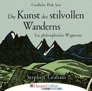 Die Kunst des stilvollen Wanderns von Graham,  Stephen, Ptok,  Friedhelm
