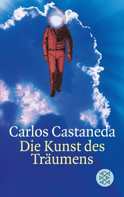 Die Kunst des Träumens von Castaneda,  Carlos