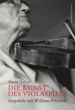 Die Kunst des Violaspiels von Dalton,  David, Teuffel,  Gunter
