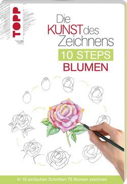 Die Kunst des Zeichnens 10 Steps – Blumen von Woodin,  Mary
