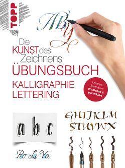 Die Kunst des Zeichnens – Kalligraphie Lettering Übungsbuch von frechverlag