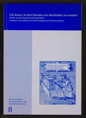 Die Kunst, in drei Stunden ein Buchhalter zu werden von Depping,  Ralf, Suthaus,  Christiane