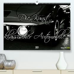 Die Kunst klassischer Automobile (Premium, hochwertiger DIN A2 Wandkalender 2021, Kunstdruck in Hochglanz) von Hellmann,  Andreas