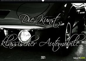 Die Kunst klassischer Automobile (Wandkalender 2021 DIN A2 quer) von Hellmann,  Andreas